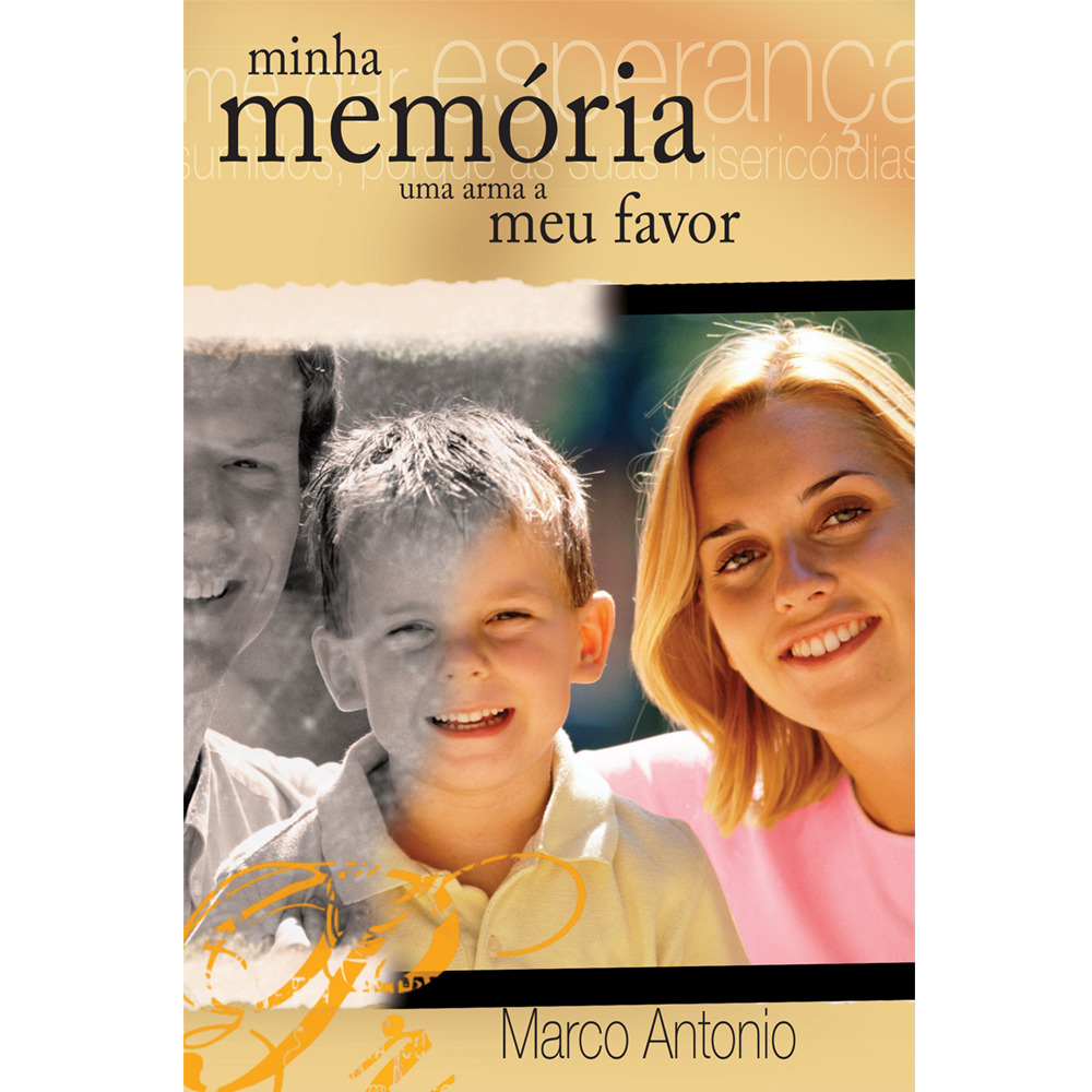 Minha memória, uma arma a meu favor, Marco A. Peixoto