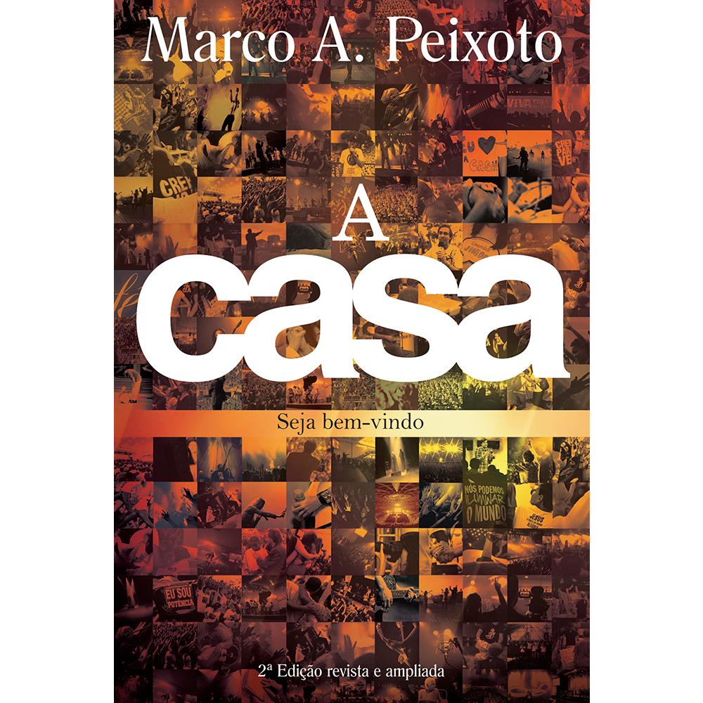 A Casa, Marco A. Peixoto