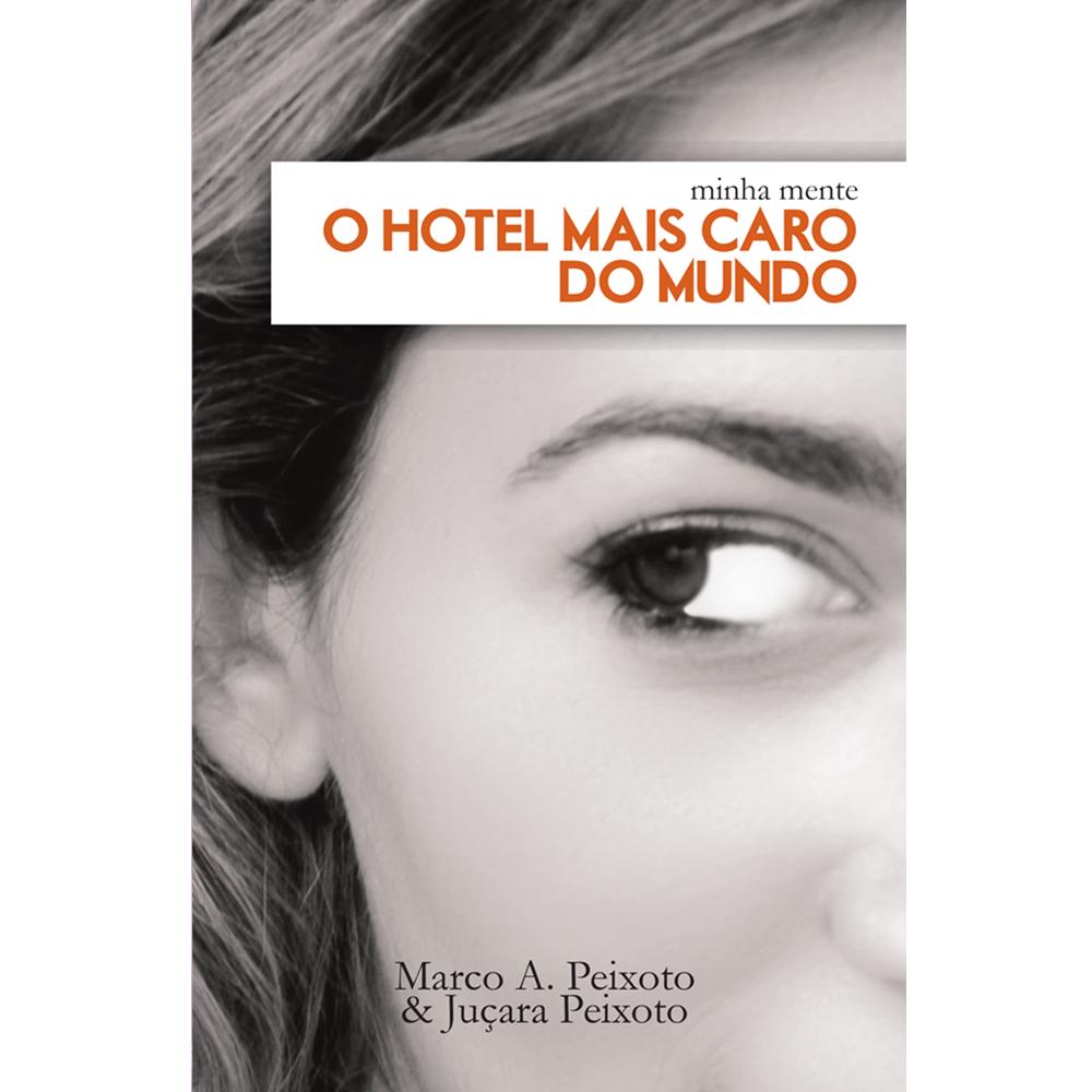 Minha mente – O hotel mais caro do mundo, Marco Antonio e Juçara Peixoto