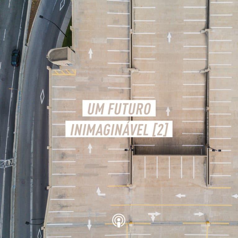 Um futuro inimaginável – Parte 2, Pr Marco A Peixoto